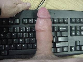 Beautiful cock ! Wish I was the keyboard!