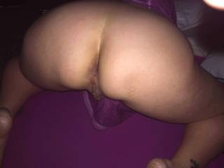wife loves being in this position for a hard big cock pounding and I love that but also love tasting and sucking on her gorgeous pussy and YES ASS  which I always enjoy licking as well and she is ALWAYS super clean and tastes amazing