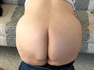 Jill and Mike asked for another ass photo of my wife.