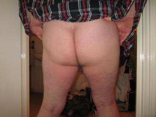 I was undressing when my lady friend told me to stand there and lift my shirt up so she could take this pic of my bare ass