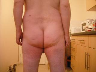 Nude in the kitchen to show you my bare ass cheeks and crack.  Another I\'d like to dedicate to my lovely friend ssenior, I am proud to show you my bum, babe xxxxxxxxxxxxxxxxx