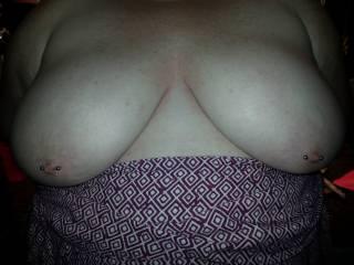 When I had first gotten my nipples pierced.