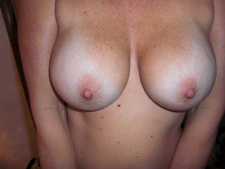I can't cum on yr gorgeous tits hun, but would I have been a guy I would not have hesitated ... .smile .... I just love them and would love to play with them and all your other hot attributes... y're gorgeous ....
