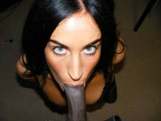 with those eyes and beautiful face she has already drained my cock.. in my imagination with a little help of my right hand and some smooth lube. In fact I am pretending she is sucking me off right now and i am about to cum again with those beautiful eyes looking up at me.