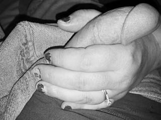 Wife stroking me.