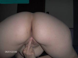 My wife giving me the finger as i took a pic of her sweet asshole and pussy!!