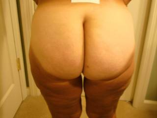 I am totally into asses...I love to see them and love to play with them. And YOUR naked ass is making my cock throb right now. How I wish YOU werwe my niegbor!