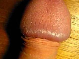 HUGE penis head.  Looks great. XOXOXOX Penelope and Dee