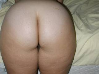Nice ass. Would be more than happy to penetrate you from behind and leave my big hot load in your pussy