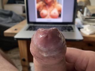 Love her boobs!! she makes me soo hard!!  look how much precum I had for you!! I hope you like it!