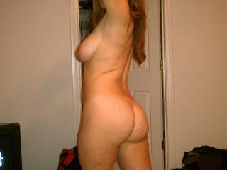 Damn....if that isnt one of the BEST asses on this site, I have no idea why! You look great naked, your ass is top-shelf, and I would LOVE to see a video of your naked ass just walking around the house...as would ALL of us ass-lovers!