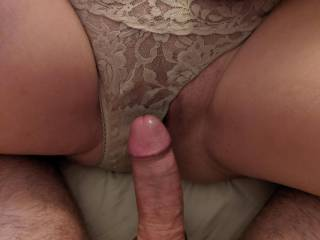 One of my favorite sights. Cock hovering over pussy filled panties