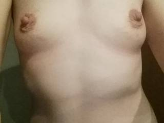 mmm....Gorgeous!  I love your small tits. I love to test their sensitivity.
