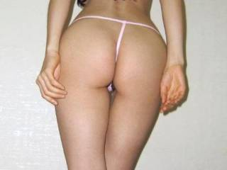 That sweet little ass of yours look awesome in a tiny g-string.  Actually, now that I've looked at it, I think it's your ass that makes that tiny g-string look so good.