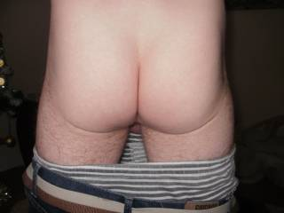 wife wanted a pic of me bum